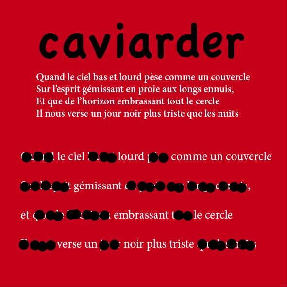 Caviarder